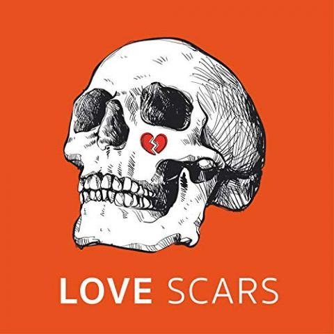 Scarred From Love
